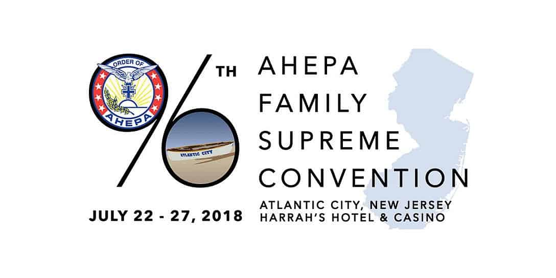 Summer of AHEPA in Delaware Valley, Supreme Convention in 2 Weeks at Harrah's AC