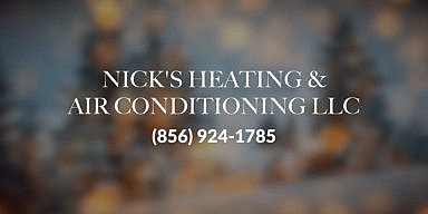 Season's Greetings from Nick's Heating & Air Conditioning LLC